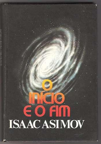 O Início e o Fim - Asimov